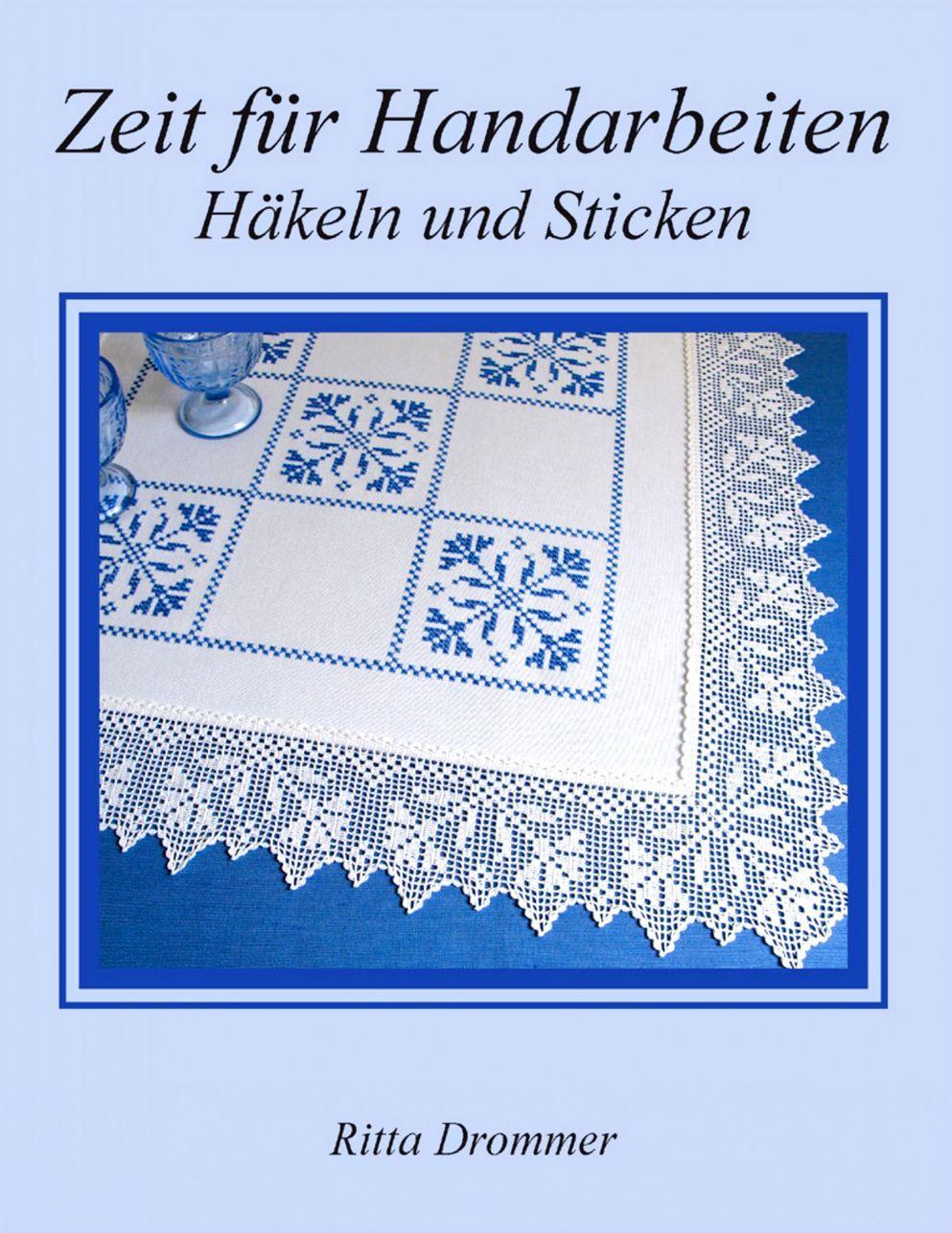 Книга немецких идей по вязанию крючком Zeit fuer Handarbeiten. Haekeln und Sticken