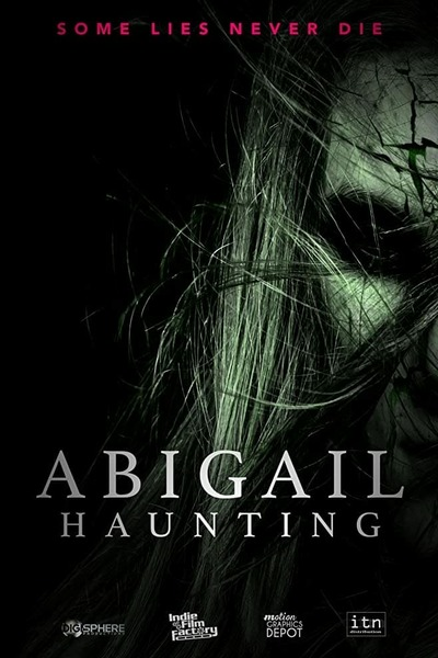Abigail Haunting (2020) 480p WEB-DL x264 300MB Download