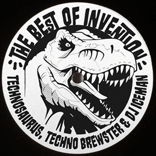 Technosaurus, Techno Brewster & DJ Iceman - The Best Of Invention 2018