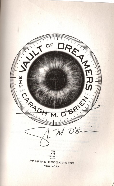 The Vault of Dreamers (The Vault of Dreamers Trilogy), O'Brien, Caragh M.