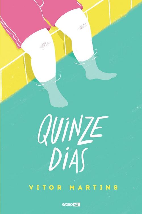 Resenha #102  Quinze Dias – @vitormrtns @GloboLivros