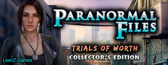 Paranormal Files 5: Trials of Worth Collector's Edition {v.Final}
