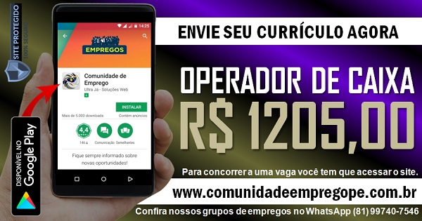 OPERADOR DE CAIXA COM SALÁRIO DE R$ 1205,00 PARA EMPRESA NO RECIFE