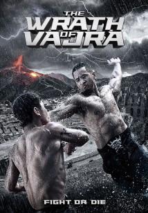 ვაჯრას რისხვა The Wrath of Vajra