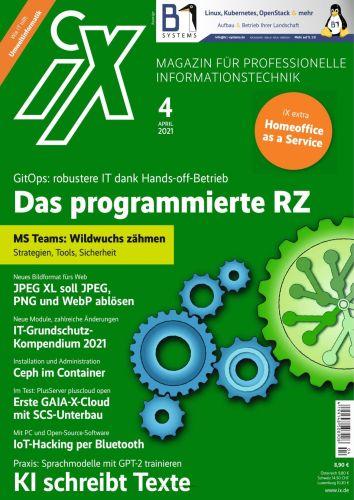 Cover: iX Magazin für professionelle Informationstechnik No 04 April 2021