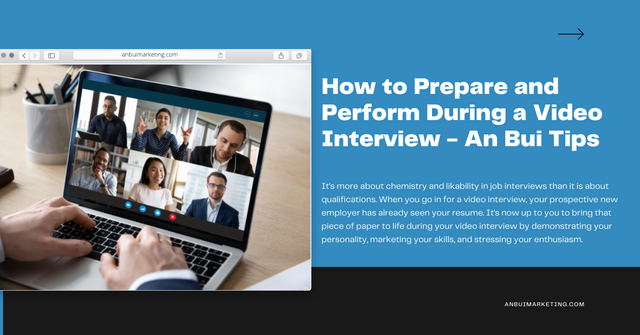 An Bui Career Tips: How to Prepare and Perform During a Video Interview