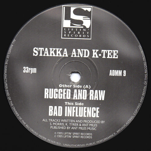 Download Stakka & K.Tee - Rugged And Raw / Bad Influence mp3