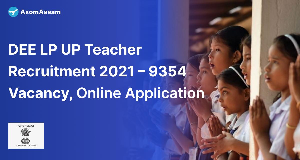 DEE LP UP Teacher Recruitment 2021 – 9354 Vacancy
