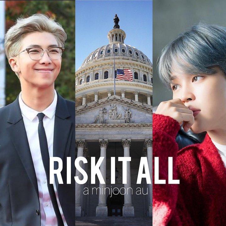 Risk it All - Chapter 1 - JJ_army, RepublicofJoon - 방탄