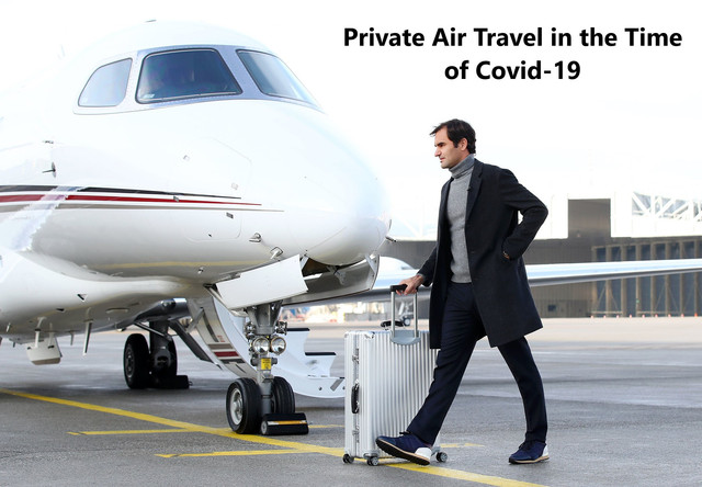 Private Air Travel in the Time of Covid-19