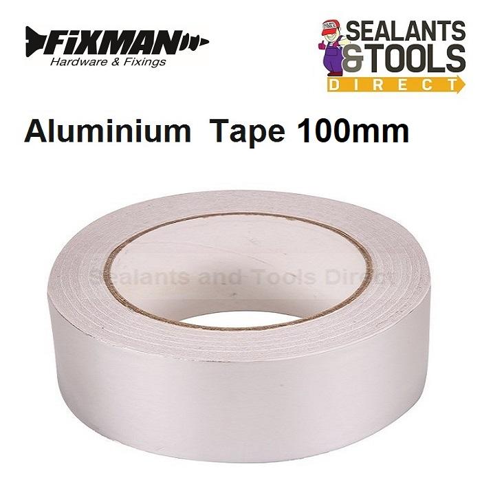 Fixman Aluminium Foil Tape 100mm 191666