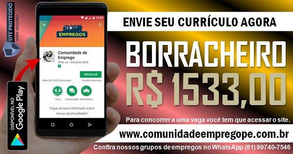 BORRACHEIRO COM SALÁRIO DE R$ 1533,00 PARA EMPRESA EM CARUARU