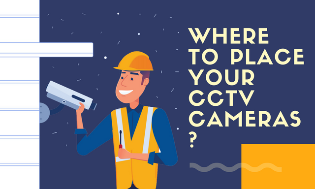 Where-to-Place-Your-CCTV-Cameras