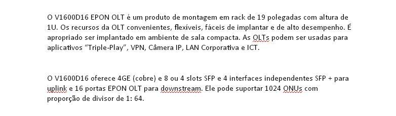 i.ibb.co/m66c49P/OLT-16-PON-GEPON-FTTH-Suporte-1024-ONUs-Divisor-1-por-64-V1600-D16.jpg