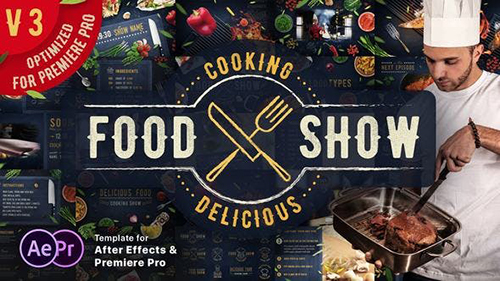 Cooking Delicious Food Show v 3.4 16605706 - After Effects & Premiere Pro Templates (Videohive)