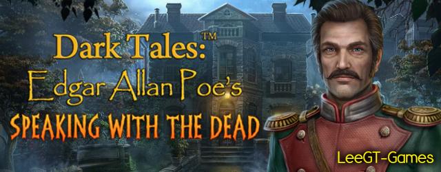 Dark Tales 15: Edgar Allan Poe's Speaking with the Dead [Beta Version]