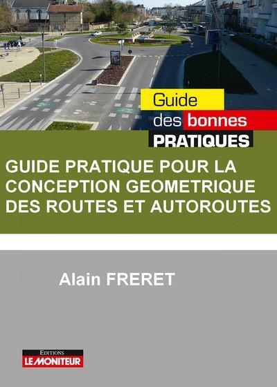 Guide pratique pour la conception géométrique des routes et autoroutes