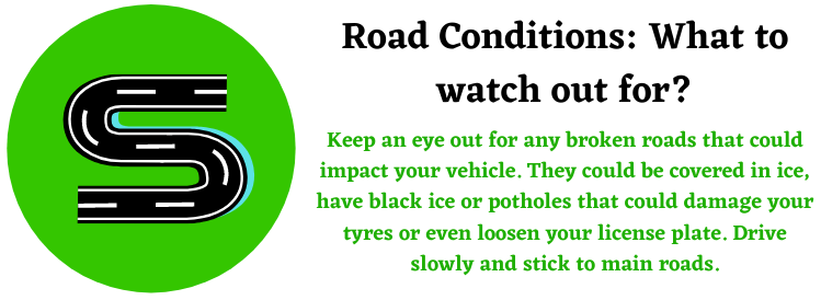 road conditions and what to watch out for