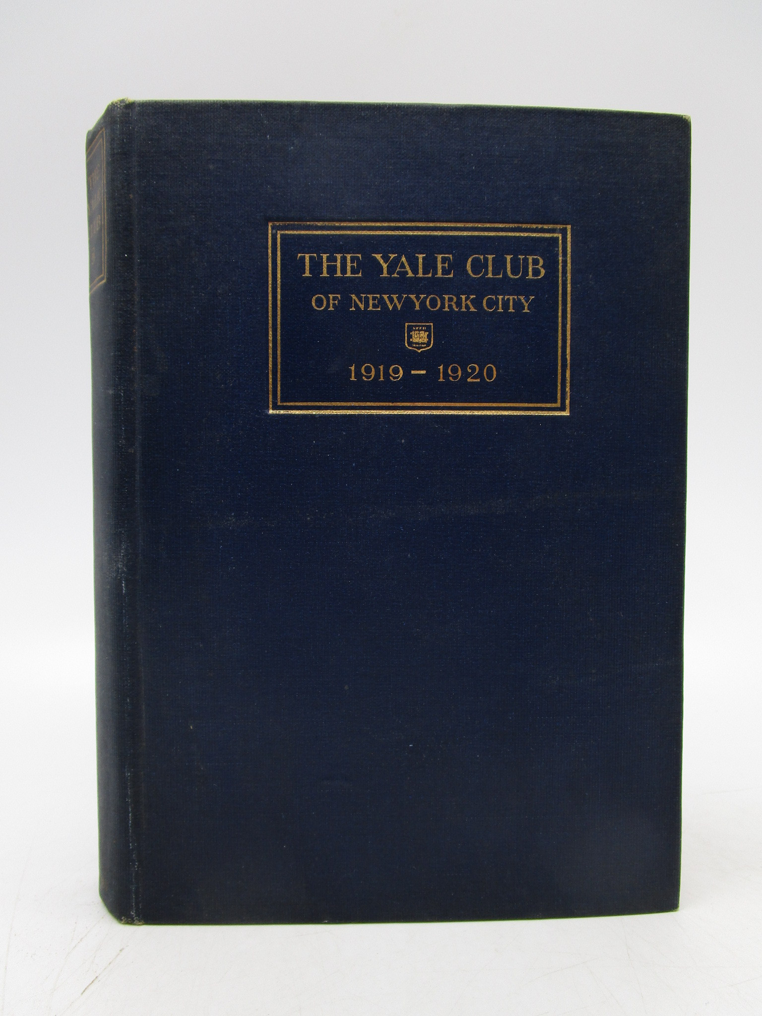 Image for Annual of the Yale Club of New York City: Constitution, By-Laws, Rules and List of Officers and Members 1919-1920