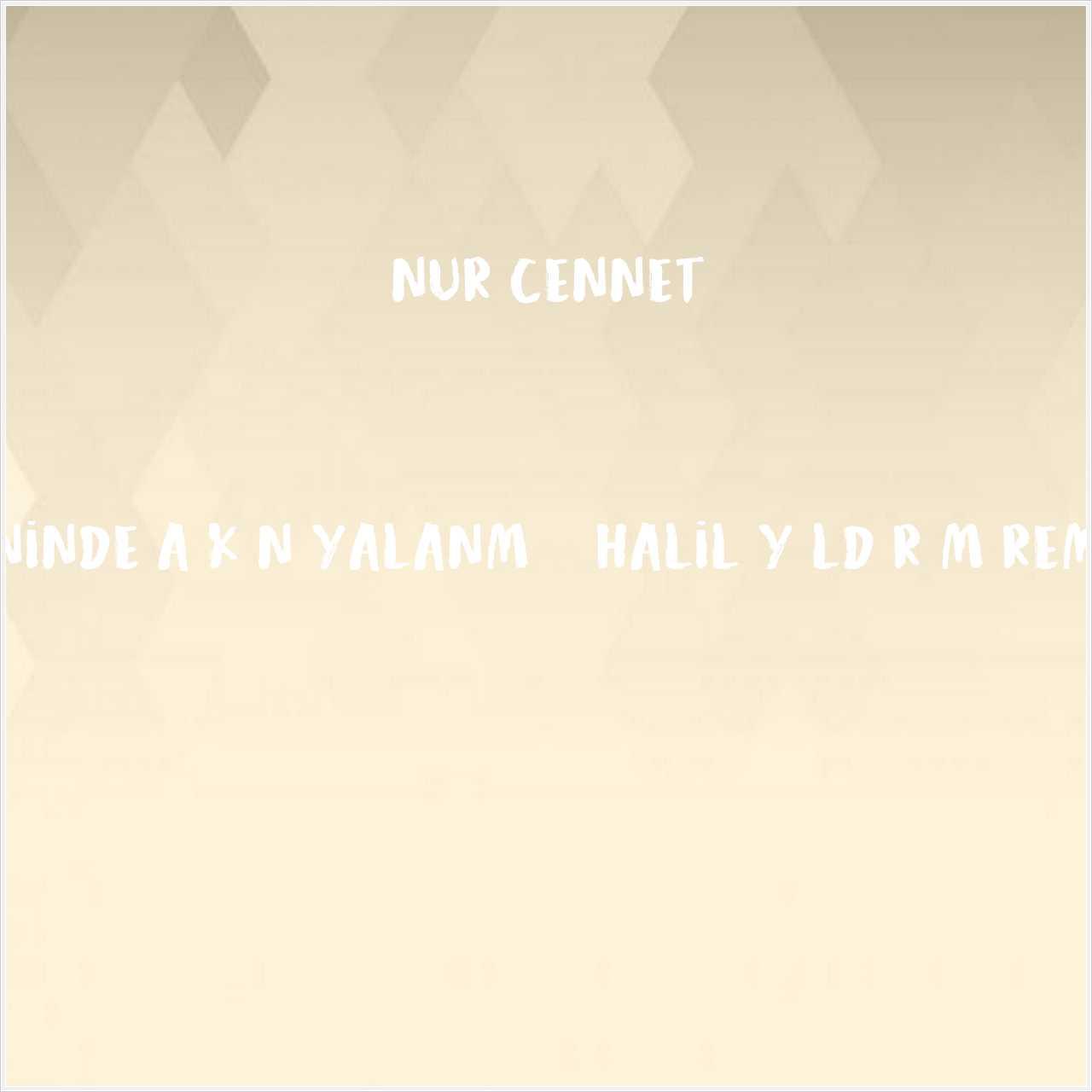 دانلود آهنگ جدید Nur Cennet به نام Seninde Aşkın Yalanmış (Halil Yıldırım Remix)