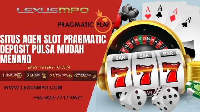 Situs-Agen-Slot-Pragmatic-Deposit-Pulsa-Mudah-Menang