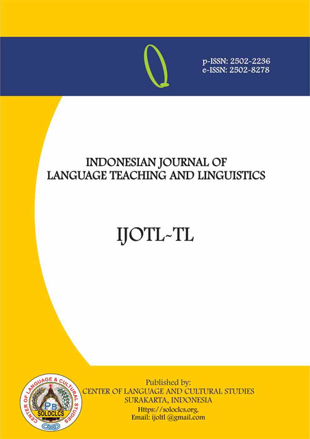 IJOLTL: Indonesian Journal of Language Teaching and Linguistics