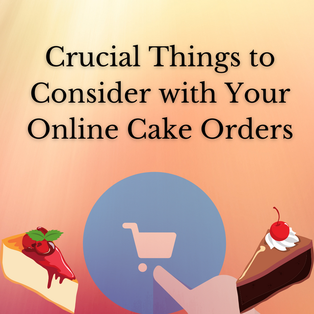 Crucial-Things-to-Consider-with-Your-Online-Cake-Orders
