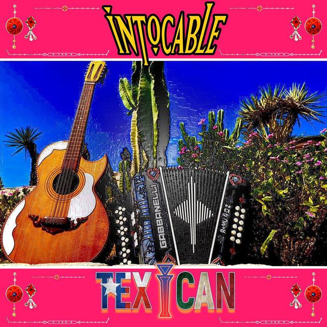 [Imagen: Intocable-Texican.jpg]