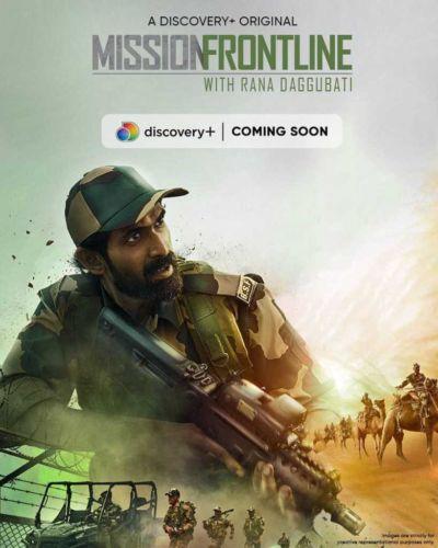 Mission Frontline with Rana Daggubati 2021 S01E01 Hindi DSCV Web Series 720p HDRip x264 AAC 300MB ESub