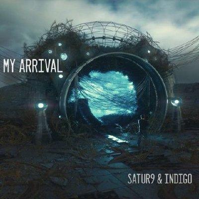 My Arrival -Satur9 & Indigo (2020) mp3 320 kbps