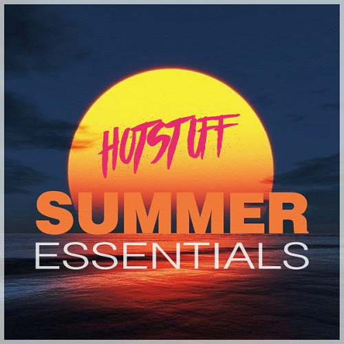 Hot Stuff - Summer Essentials (2021)