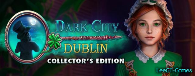 Dark City 4: Dublin Collector's Edition {v.Final}