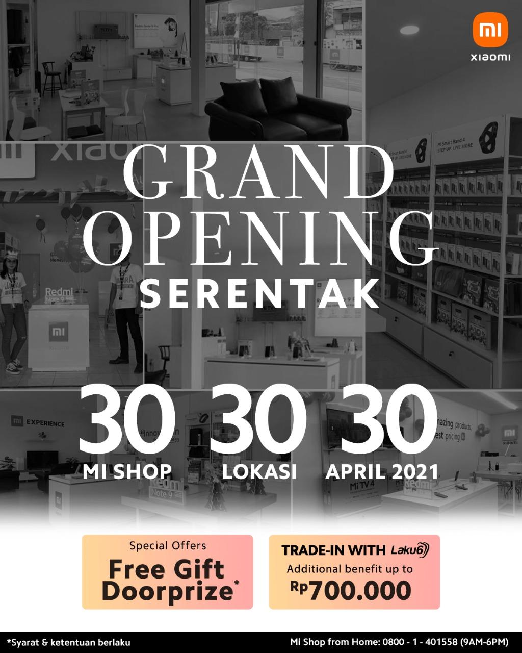 Grand opening serentak 30 Mi Shop di 30 lokasi.