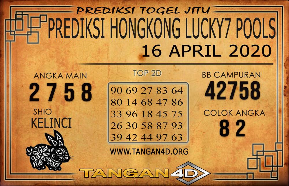 PREDIKSI TOGEL HONGKONG LUCKY 7 TANGAN4D 16 APRIL 2020