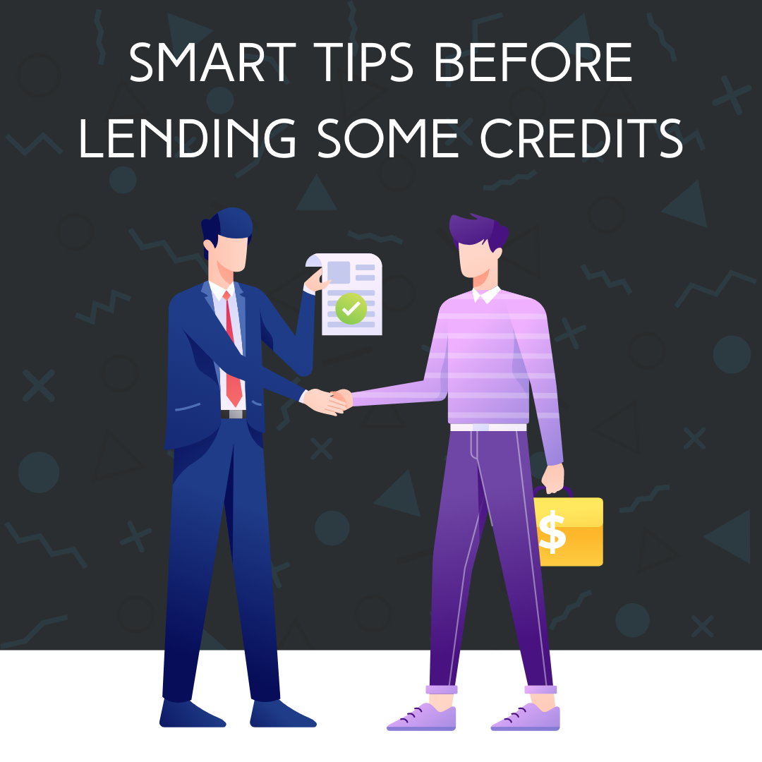 Smart-Tips-Before-Lending-Some-Credits