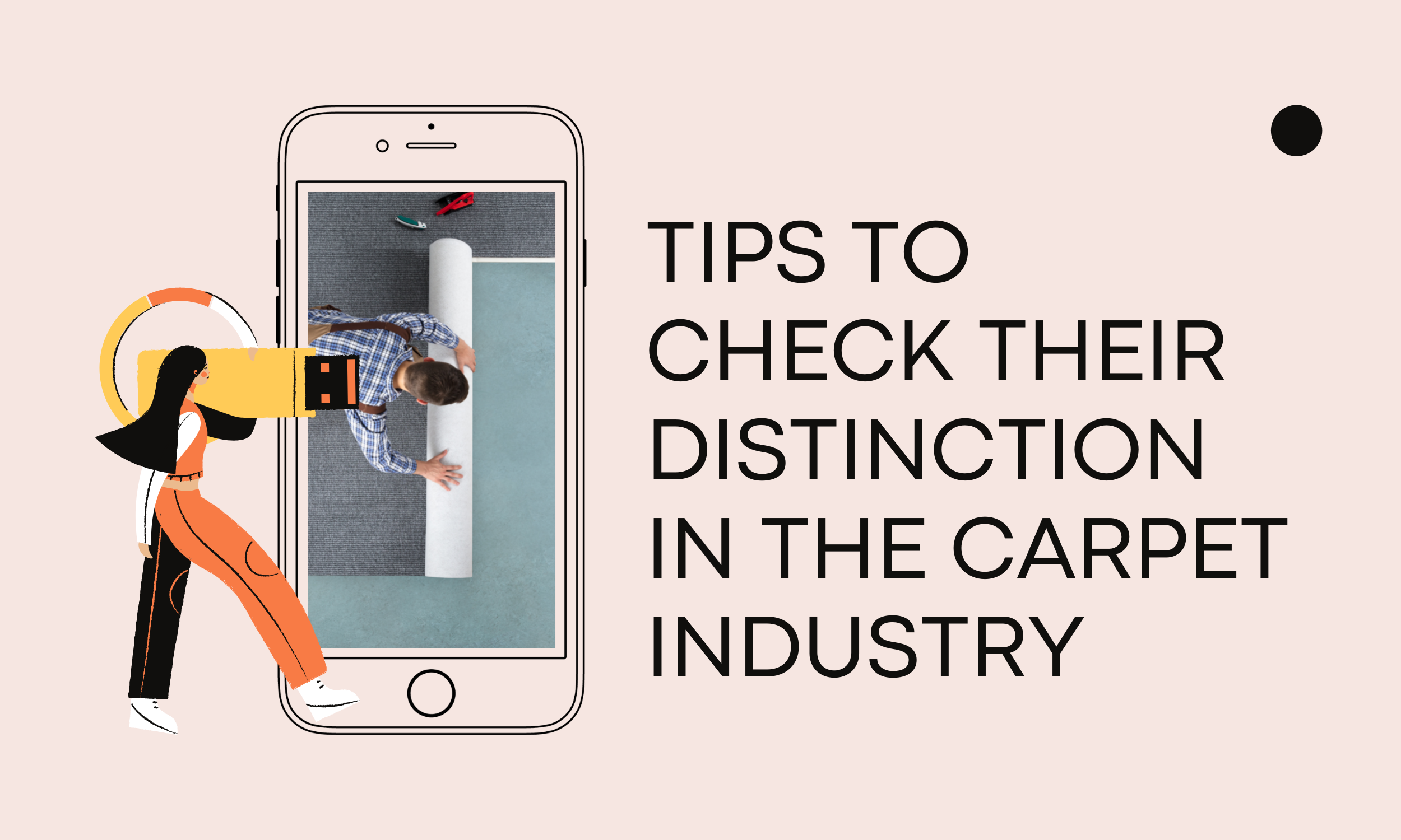 Tips-to-Check-their-Distinction-in-the-Carpet-Industry