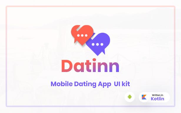 Datinn - Android Dating App UI Design Template Kit - 1 Datinn - Android Dating App UI Design Template Kit Nulled Free Download Datinn – Android Dating App UI Design Template Kit Nulled Free Download 1