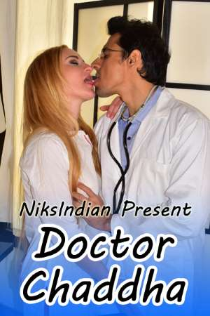 18+Doctor Chaddha 2020 NiksIndian Hindi Film 720p HDRip 300MB Download