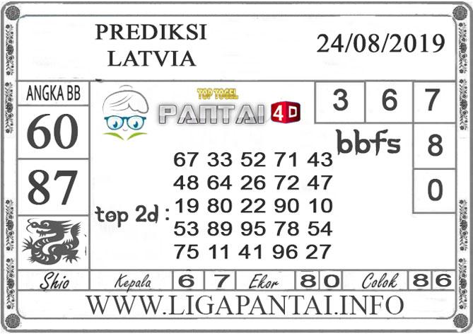 "PREDIKSI TOGEL ""LATVIA"" PANTAI4D 24 AGUSTUS 2019"