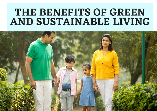 The-Benefits-of-Green-and-Sustainable-Living