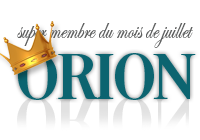 Membre du mois de Juillet 2019 Orion
