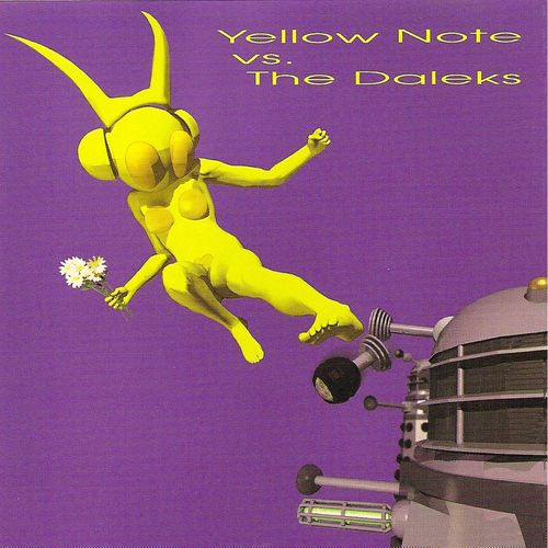 Yellow Note - Yellow Note vs. The Daleks 1999