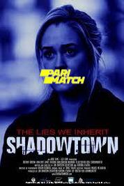 Shadowtown (2020) Tamil Dubbed Movie Watch Online