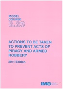 Model course 3.23: Actions to be taken to prevent acts of piracy and armed robbery