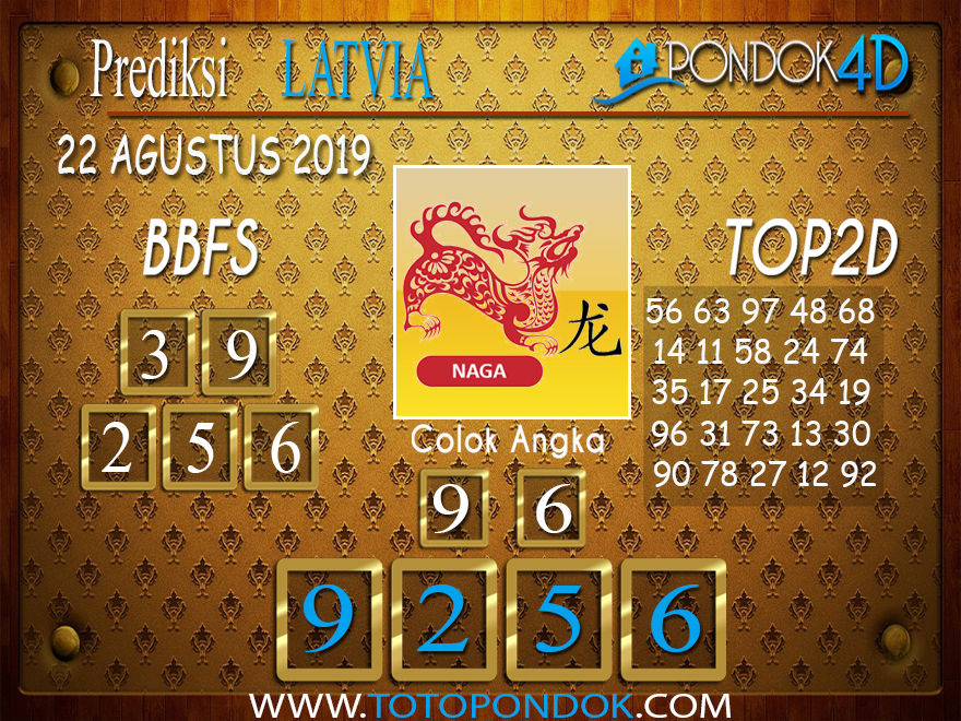 Prediksi Togel LATVIA POOLS PONDOK4D 22 AGUSTUS 2019