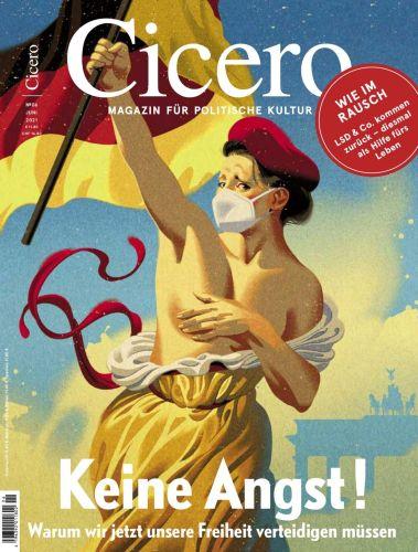 Cover: Cicero Magazin für politische Kultur No 06 2021