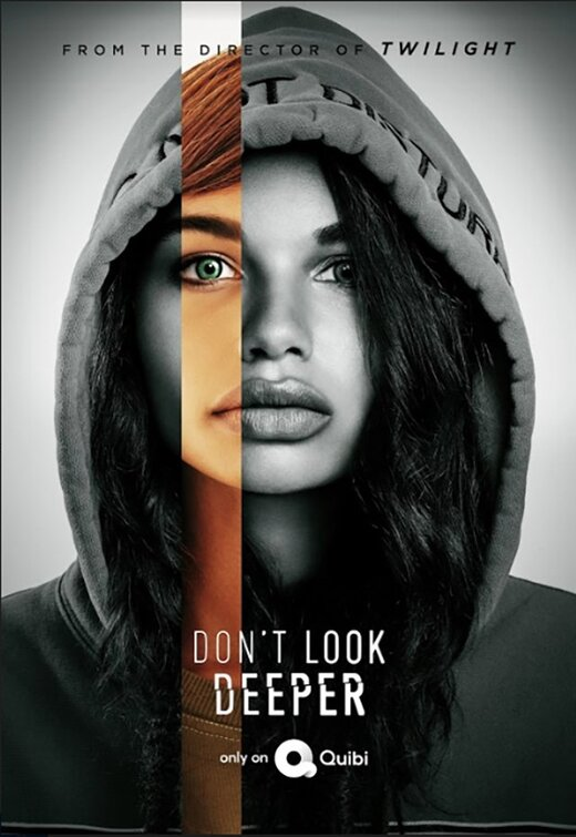 Quibi付费视频点播网2020年夏季档新剧 Don't Look Deeper 剧情简介、官方海报及官方预告