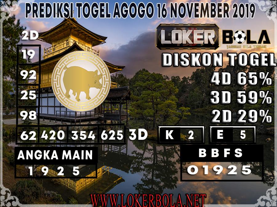 PREDIKSI TOGEL AGOGO LOKERBOLA 16 NOVEMBER 2019