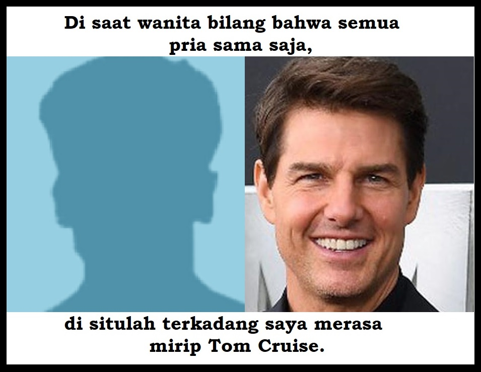i.ibb.co/n7SMn4C/Meme-mirip-Tom-Cruise.jpg