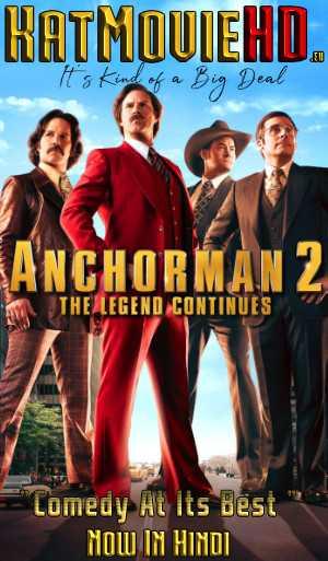 Anchorman 2: The Legend Continues (2013) Dual Audio [Hindi + English] | BluRay 720p & 480p